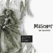 Maschera -the Incidents-の画像