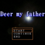 Deer my fatherの画像