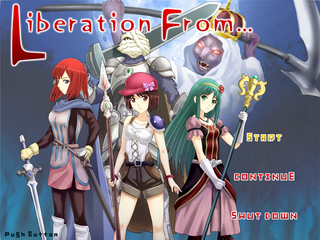 Liberation From+のゲーム画面「Liberation From...」