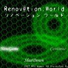 Renov@tion;World プロローグ版