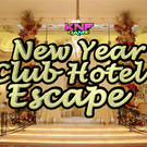 Knf New Year Club Hotel Escape