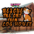 Knf Rescue The Cat From Log Houseのイメージ