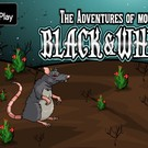 Adventures Of Mouse Black and White