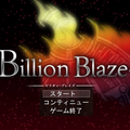 Billion Blaze 第1章 ~After the disaster~ ver1.32のイメージ