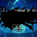 S.P.I.2   ~Dead Or Alive~のイメージ