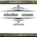 shadowmoon~catharsis~のイメージ