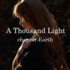A Thousand Light ーchapter Earthー