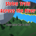 Stolen Train:Across The Riverのイメージ