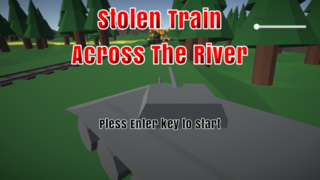 Stolen Train:Across The Riverのゲーム画面「タイトル」