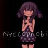 Nyctophobia(ニクトフォビア)