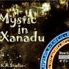 Mystic in Xanadu
