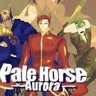 Pale Horse -Aurora-