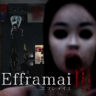 『Efframai III エフレメイ3』